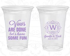 Vows are Done Lets Have Some Fun, Disposable Cups, Monogram Wedding, Monogrammed, Soft Sided Cups (60)