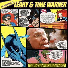 "Holy Conflict of Interest | ""The Adventures of Leahy & Time Warner""    Freedom no longer means 'freedom'"