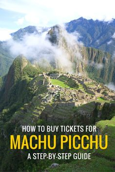 How to Buy Machu Picchu Tickets: A Step-by-Step Guide #machupicchu