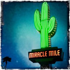 Miracle Mile sign - Tucson, AZ. I worked at the k-mart on this road in the late 70's