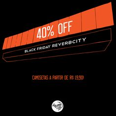 Black Friday Reverbcity.com ▲ 40% de desconto