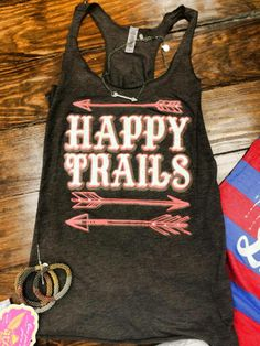 Happy Trails with arrows - Call our store today for yours - 620.796.2355