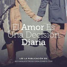 El Amor es una decisión diaria
