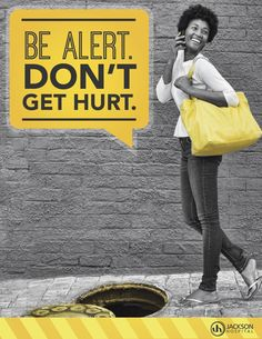 Award: The Silver Award  Category: Out-Of-Home/ Poster Campaign (27B) TotalCom Marketing and Communications Client: Jackson Hospital  Title: Jackson Hospital Safety Campaign  Credits: Laura Lineberry, Senior Art Director Christy Moody, Art Director