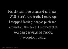 People say I have changed quotes quote happy quotes happiness quotes quotes and sayings image quotes picture quotes