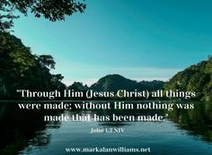 "Through Him all things were made; without Him nothing was made that has been made."" (John 1:3) I remember almost 30 years ago, when God begin working in my life. It was the year before I received Christ as my Lord and Savior and as I was reading a Christian book, I remember pausing for […]"
