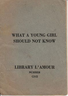 What a young girl should not know
