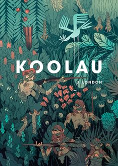 Koolau by núria tamarit illustrations and posters, children's book illustration, graphic design illustration, Art And Illustration, Illustrations And Posters, Graphic Design Illustration, Buch Design, Art Design, Posca Art, Best Book Covers, Cool Books, Grafik Design
