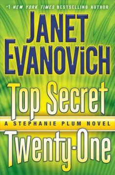Top secret twenty-one : a Stephanie Plum novel by Janet Evanovich.  Click the cover image to check out or request the mystery kindle.