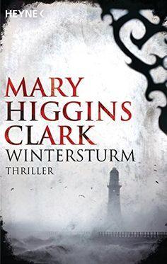 Wintersturm: Amazon.de: Mary Higgins Clark, Heinz Rentmeister: Bücher