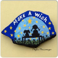 Make A Wish - Painted rock by Phyllis Plassmeyer