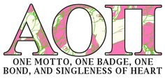One motto. One badge. One bond, and singleness of heart. <3 Alpha love.