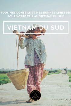 Vietnam du Sud - Tous mes conseils et mes bonnes adresses pour votre voyage au Vietnam du Sud #Vietnam #Voyage #BlogVoyage #Asie #AsianWanderlust Hoi An, Ho Chi Minh, Vietnam Voyage, Wanderlust, Blog Voyage, Trip Planning, Trek, Asia, Brochures