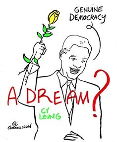 A dream? Genuine Democracy, Cy Leung #occupycentral