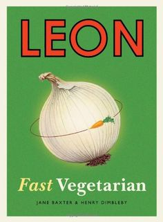 Leon: Fast Vegetarian by Henry Dimbleby http://www.amazon.co.uk/dp/1840916109/ref=cm_sw_r_pi_dp_Mc-eub05VF8TE food inspiration