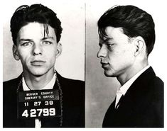 FRANK SINATRA  The late musician was arrested in 1938 allegedly for adultery and seduction in Bergen County, New Jersey.