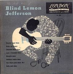 The Folk Blues of Blind Lemon Jefferson. music. blues. album covers. records