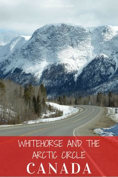 Visiting Whitehorse and a bucket list flight to the Arctic Circle in the Yukon, Canada