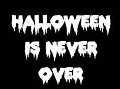 #Halloween is NEVER over ~PinDiv@~