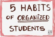 5 Habits of Organized Students