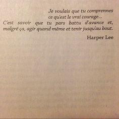 Le vrai courage...Harper Lee