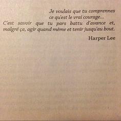 Le vrai courage...Harper Lee