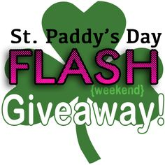 Happy St. Paddy's Day FLASH {weekend} Giveaway! March 16-18, 2012. FOUR winners will be selected for this St. Patrick's Day Giveaway: OUR WINNERS WILL BE SELECTED!--->  * 1st Place: $25.00 PayPal CASH  * 2nd Place: $20.00 PayPal CASH  * 3rd Place: $15.00 PayPal CASH  * 4th Place: $10.00 PayPal CASH