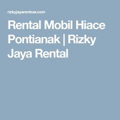 Rental Mobil Hiace Pontianak | Rizky Jaya Rental