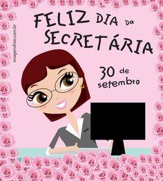 MENSAGEM DIA DA SECRETÁRIA-->http://imagensfree.com.br/mensagem-dia-da-secretaria/ na forma de um lindo cartão para você baixar ou compartilhar no Facebook ou Instagram. Não esqueça de quem nunca esquece de você.