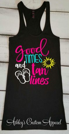 Summer Tank Beach Tank Tops Cruise Shirts Boating Tank Good Times and Tan Lines Lake Tank Swimsuit Cover Up Vacation Tank Beach Top - Life Shirts - Ideas of Life Shirts - Meme Shirts, Vinyl Shirts, Summer Tank Tops, Summer Shirts, Top Cruise, Cruise Vacation, Vacation Ideas, Family Cruise, Dandy