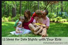 12 Ideas for Date Nights with Your Kids - The Humbled Homemaker