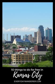 10 things to do for FREE in Kansas City #visitkc #mwtravel #howwedokc #kansascity #kcmo #missouri #kansas