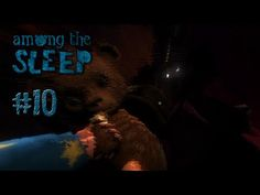 Among the Sleep [Facecam] #10 - Happy End ? - Let's Play Among the Sleep