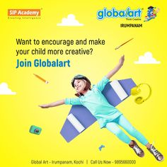 Nurturing your child's creative side early spills over into other areas of his life. Join Globalart and help the children in expressing their creativity. Join Globalart Irumpanam now. Limited Seats Only. Call us for more details: 98956 60000 Kochi, Global Art, Your Child, Imagination, Encouragement, Creativity, Join, Make It Yourself, Children