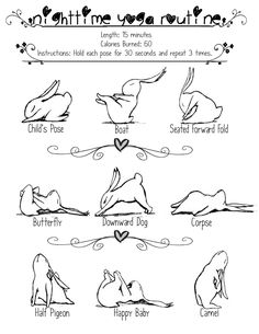 Easy, nighttime yoga routine that I do daily. Page Design: Lily Lago (Me) Illustrations: Brian Russo (Yoga Bunny)