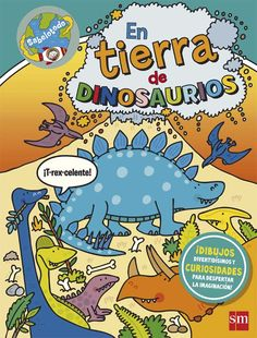 The Land of the Dinosaurs: The Wonderful World of Simon Abbott Cgi, Facts For Kids, T Rex, Smurfs, Peanuts Comics, Comic Books, World, Children, Cover