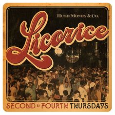 """Premiering Thursday 28th February 2013     Licorice   A liqueur infused dance party dedicated to that soulfully funky disco-boogie nostalgia of yesteryear. No Pretense, Just the feeling.    The Monty Bar   1222 West 7th Street  Los Angeles, Ca    DJ Sets Curated By  Aaron 'Destroyer"""" Paar  &  A load of hand-assembled selectors from far and wide presenting their deepest interpretation of this decadently delicious sound, rhythm and heritage.          9pm to 2am  Twenty One"""
