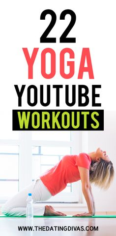 22 Yoga YouTube Workouts- great exercise videos to lessen stress and lengthen and stretch your muscles.
