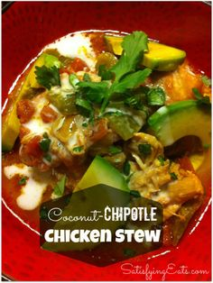 coconut-chipotle chicken stew.  So delicious and so easy in the crockpot!