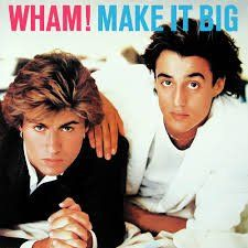 Make It Big  Wham Make It Big – hype + price stickers US vinyl LP 1 – Wake me up before you go go 1 – Wake me up before you go go 2 – Everything she wants 1 – Wake me up before you go go 1 – Wake me up before you go go 2 – Everything she wants 3 – Heartbeat 1 – Wake me up before you go go 1 – Wake me up before you go go 2 – Everything she wants 1 – Wake me up before you go go 1 – Wake me up before you go go 2 – Everything she wants 3 – Heartbeat 4 – Like a baby 1 – Wake me up before ..