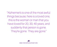 Purple Elephant is a nonprofit organization that is changing the way young people think about Alzheimer's disease on a global scale. Alzheimers Quotes, Alzheimers Awareness, Purple Elephant, Dementia Activities, Caregiver, Mom, Mothers