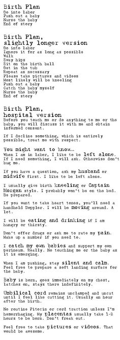 Birth Plan, I love it. This could be me one day, all primal and awesome :)