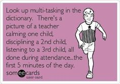 Welcome to a teacher's life...