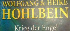 Buchbesprechung zu Wolfgang Hohlbeins Roman Krieg der Engel. Quelle: http://www.literaturasyl.de/buchbesprechung/krieg-der-engel-buchkritik/