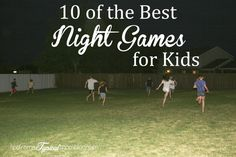 10 of the best night games for kids