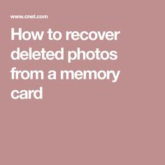 How to recover deleted photos from a memory card