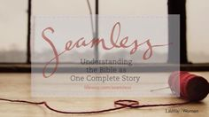Seamless, a Bible study by Angie Smith, covers the people, places, and promises of the Bible, tying them together into the greater story of Scripture. Gain an overarching understanding of the fundamental layout and meaning of God's Word, along with learning how the scripture ties together into the seamless truth of the gospel message.  Learn more at http://lifeway.com/seamless