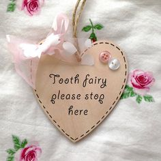 Tooth Fairy Stop Here sign! So precious!