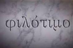 Greeker than the Greeks: Philotimo.  Greekness.
