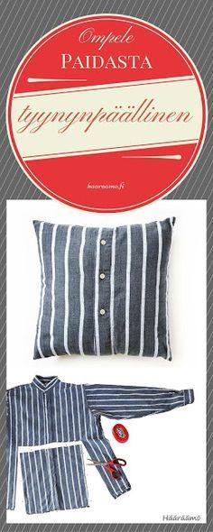 Ohje: Ompele paidasta tyynynpäällinen